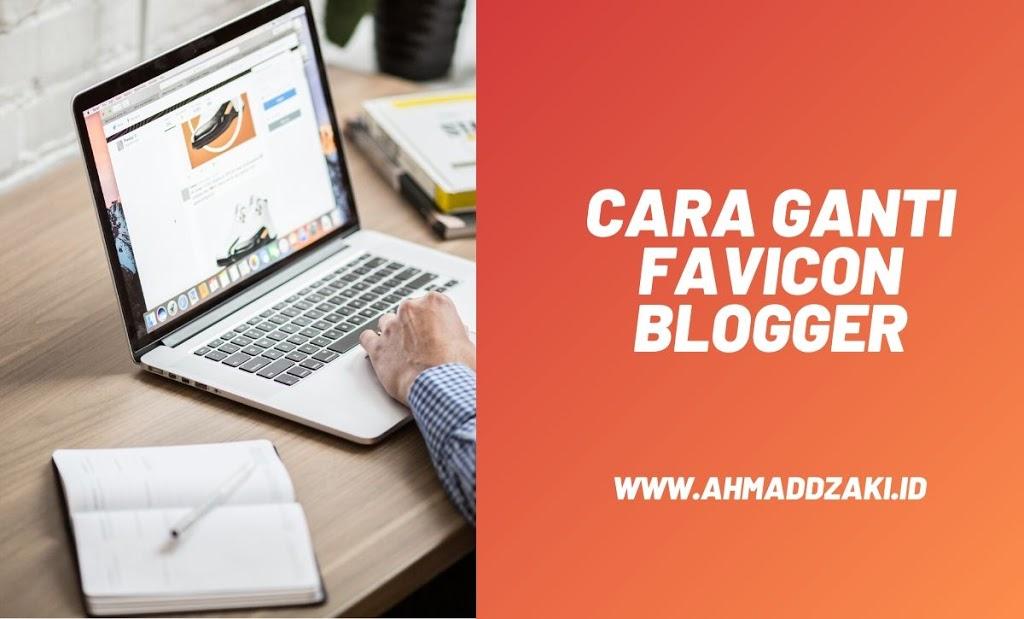 Cara Ganti Favicon Blogger dengan Icon Buatan Sendiri 2020
