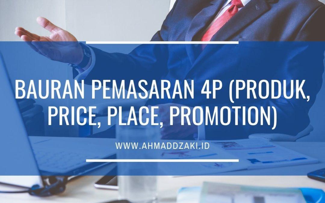 Bauran Pemasaran 4P (Produk, Price, Place, Promotion)