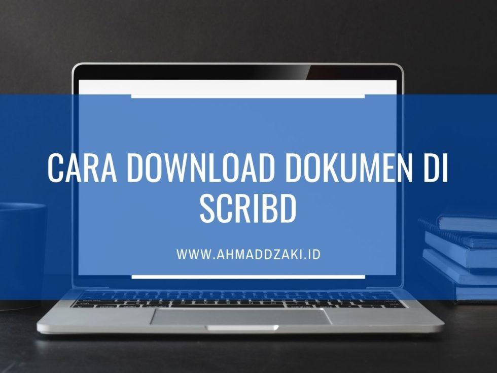 Cara Mendownload Dokumen di Scribd Gratis di 5 Situs Ini - Ahmaddzaki